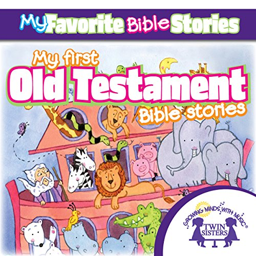 My Favorite Bible Stories: My First Old Testament Bible Stories audiobook cover art
