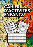 Cahier d'activités pour enfants Labyrinthe Sudoku dessin écriture Coloriage: Livre de jeux amusants les Enfants de 5 à 10 ans / idée cadeau ... et garcon / Grand format / solutions incluses