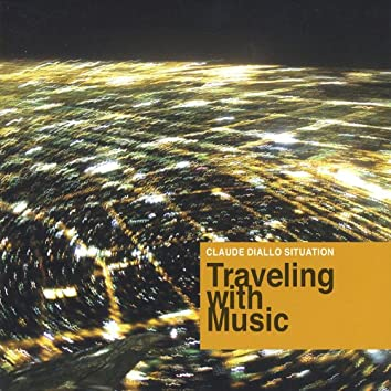 Traveling With Music