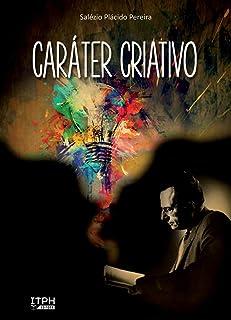 Caráter Criativo (Portuguese Edition)