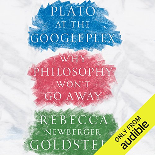 Plato at the Googleplex audiobook cover art
