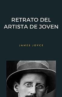 Retrato del artista de joven (traducido) (Spanish Edition)