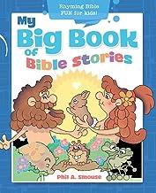 My Big Book of Bible Stories: Rhyming Bible Fun for Kids