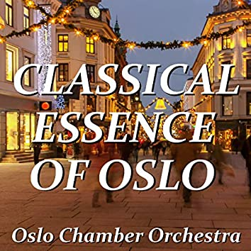 Classical Essence Of Oslo