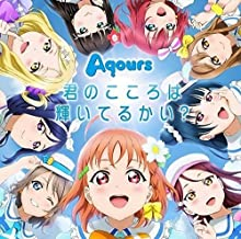"Love Live! Sunshine!!"" Kimino Kokorowa Kagayaiterukai? (with Blu-ray Disc)"