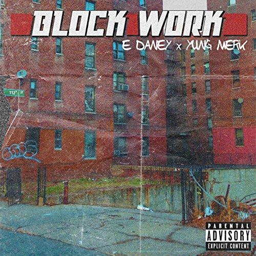 BlockWork [Explicit]