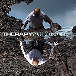 Therapy? A Brief Crack of Light (2012)