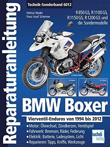 BMW Boxer Vierventil-Enduros von 1994 bis 2012: R 850 GS / R 1100 GS / R 1150 GS / R 1200 GS (Reparaturanleitungen)