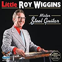 Mister Steel Guitar by Roy Wiggins (2011-07-27)