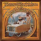 Real Mother for Ya [+2 Bonus] - Johnny Guitar Watson