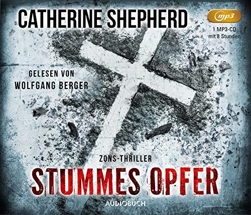 Stummes Opfer (Zons-Thriller, Hörbuch, Thriller, Mittelalter)