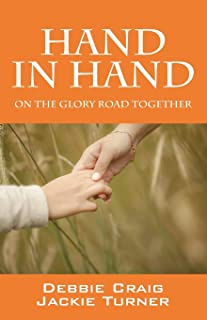 Hand in Hand: On the glory road together