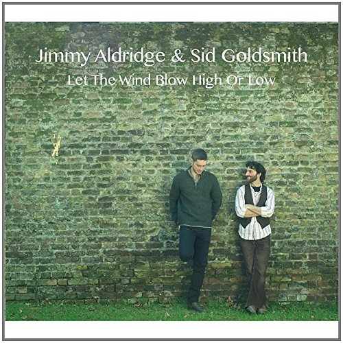 Let the Wind Blow High Or Low by Jimmy Aldridge (2013-08-03)