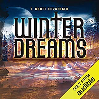 Winter Dreams                   By:                                                                                                                                 F. Scott Fitzgerald                               Narrated by:                                                                                                                                 B. Jay Kaplan                      Length: 49 mins     38 ratings     Overall 4.1