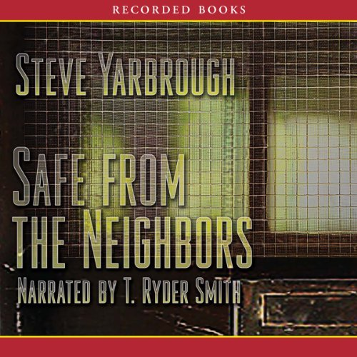 Safe from the Neighbors audiobook cover art