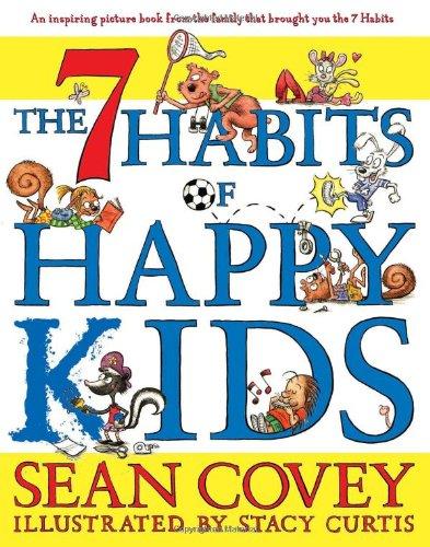 The 7 Habits of Happy Kids
