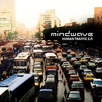 Human Traffic E.P.
