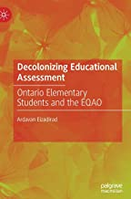 Decolonizing Educational Assessment: Ontario Elementary Students and the EQAO