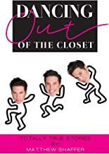 Dancing Out of the Closet - Totally True Stories (hardback)
