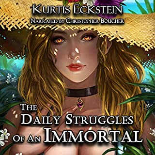 The Daily Struggles of an Immortal: A Superhero Adventure     Immortal Supers, Book 1              Written by:                                                                                                                                 Kurtis Eckstein                               Narrated by:                                                                                                                                 Christopher Boucher                      Length: 9 hrs and 36 mins     2 ratings     Overall 4.5