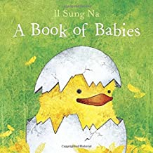 By Il Sung Na - A Book of Babies (Brdbk) (2015-02-25) [Board book]
