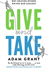 Permalink to Give and Take: A Revolutionary Approach to Success [Lingua inglese]: Why Helping Others Drives Our Success PDF