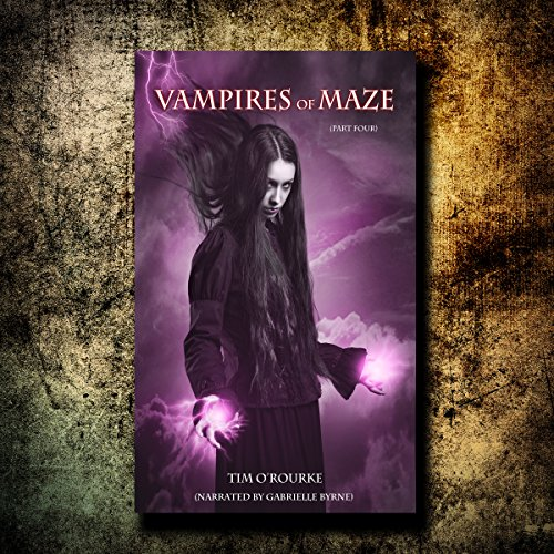 Vampires of Maze, Part Four audiobook cover art