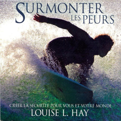 Surmonter les peurs audiobook cover art