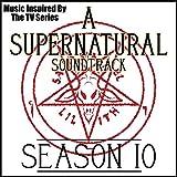 A Supernatural Soundtrack: Season 10 (Music...