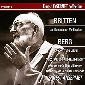 Ernest Ansermet Collection, Vol. 2: War Requiem, Pt. 2 de Britten et Sept Lieder de jeunesse de Berg