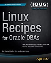 Linux Recipes for Oracle DBAs (Recipes: a Problem-solution Approach)