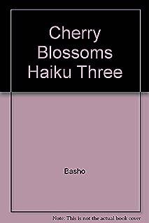 Cherry Blossoms Haiku III