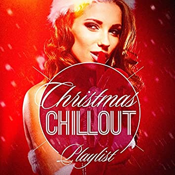 Christmas Chillout Playlist