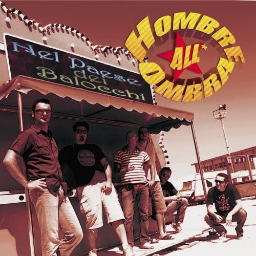 Hombre all'ombra