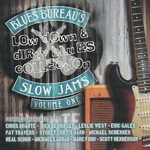 Blues Bureau's Slow Jams Vol. 1: Low Down & Dirty Blues Collection