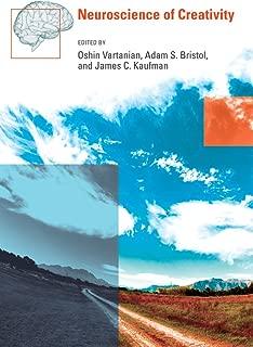 Neuroscience of Creativity (The MIT Press)