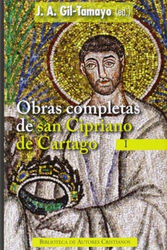 Obras Completas De San Cipriano De Cartago I: 1 (NORMAL)