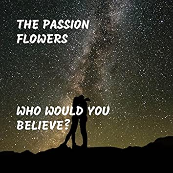 Who Would You Believe?
