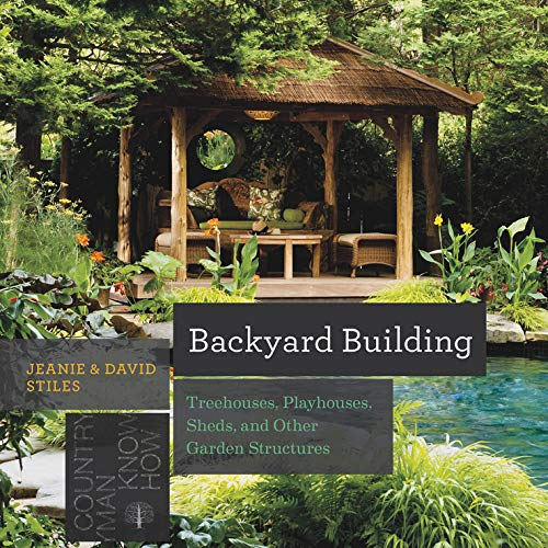 Backyard Building: Treehouses, S...