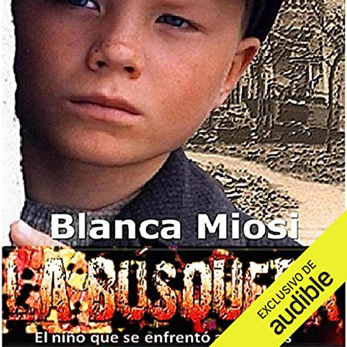 La búsqueda: el niño que se enfrentó a los nazis [Results: The Child Who Faced the Nazis] audiobook cover art