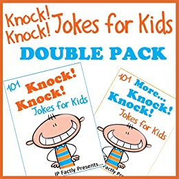 Knock Knock Jokes for Kids DOUBLE PACK incl. books '101 Knock Knock Jokes for kids' & '101 MORE Knock Knock Jokes for kids' (Joke Books for Kids Book 5) by [IP Grinning]