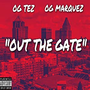 Out The Gate