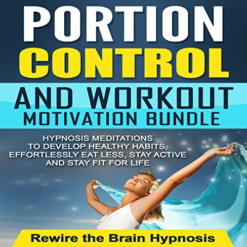 Portion Control and Workout Motivation Bundle audiobook cover art