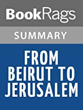 Summary & Study Guide From Beirut to Jerusalem by Thomas Friedman