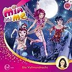 Die Vollmondnacht (Mia and Me 11)