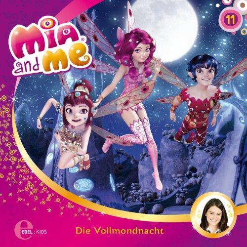 Wiedersehen mit Baby Blue / Die Vollmondnacht (Mia and Me 11) Titelbild