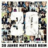 Songtexte von Matthias Reim - 30 Jahre