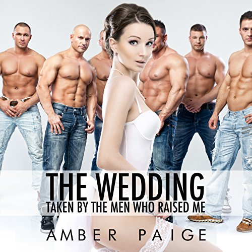 The Wedding: Taken by the Men Who Raised Me cover art