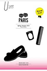 Gogo Paris: Spring / Summer 2013 Paperback