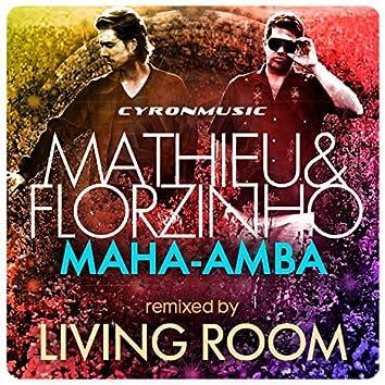 Maha-Amba (Remixed By Living Room)